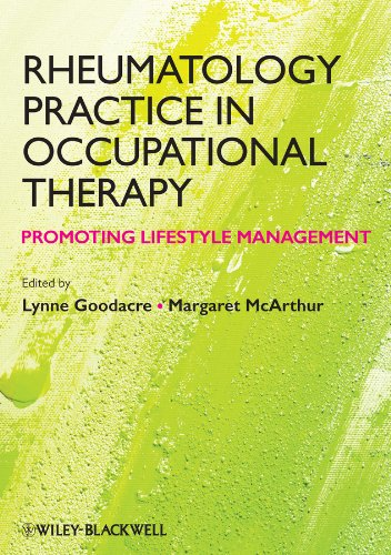 9780470655160: Rheumatology Practice in Occupational Therapy - Promoting Lifestyle Management