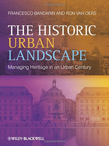 9780470655740: The Historic Urban Landscape: Managing Heritage in an Urban Century