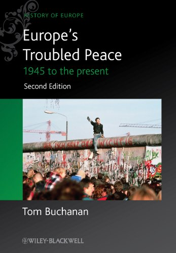 9780470655788: Europe's Troubled Peace: 1945 to the Present (Blackwell History of Europe)