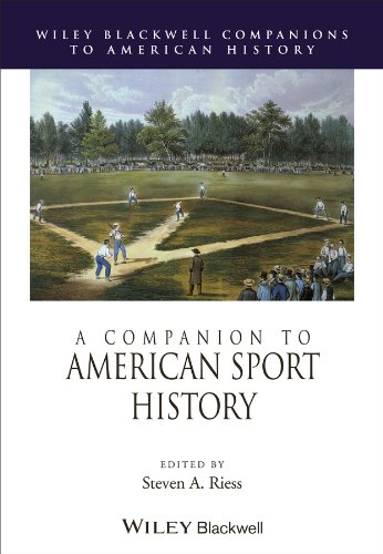 9780470656129: A Companion to American Sport History (Wiley Blackwell Companions to American History)