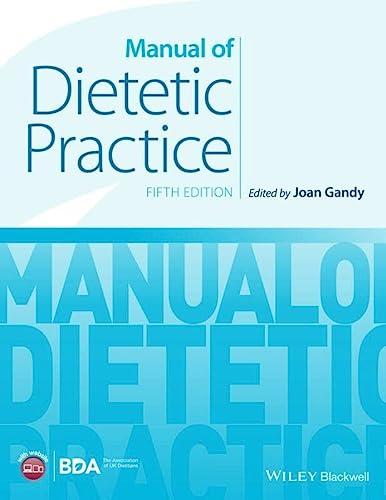 9780470656228: Manual of Dietetic Practice