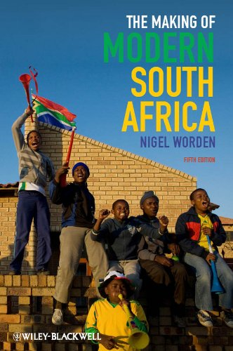 9780470656334: The Making of Modern South Africa: Conquest, Apartheid, Democracy