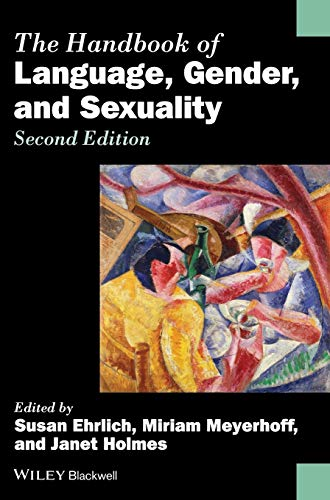 9780470656426: The Handbook of Language, Gender, and Sexuality (Blackwell Handbooks in Linguistics)