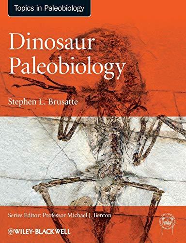9780470656587: Dinosaur Paleobiology (TOPA Topics in Paleobiology)