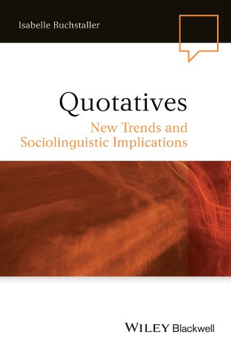 9780470657188: Quotatives: New Trends and Sociolinguistic Implications (Language in Society)
