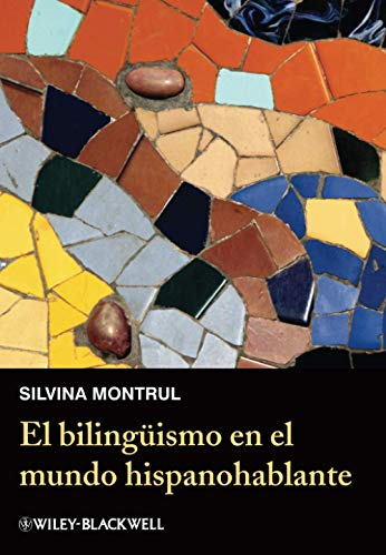 9780470657218: El Bilingismo En El Mundo Hispanohablante