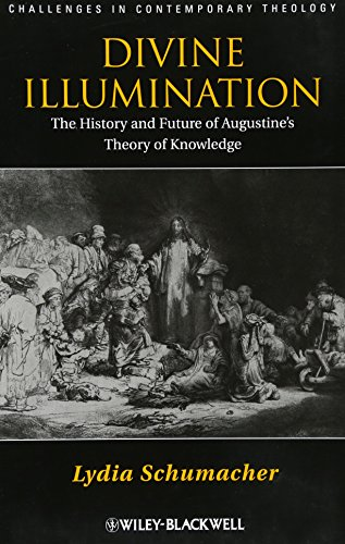 9780470657423: Divine Illumination: The History and Future of Augustine's Theory of Knowledge