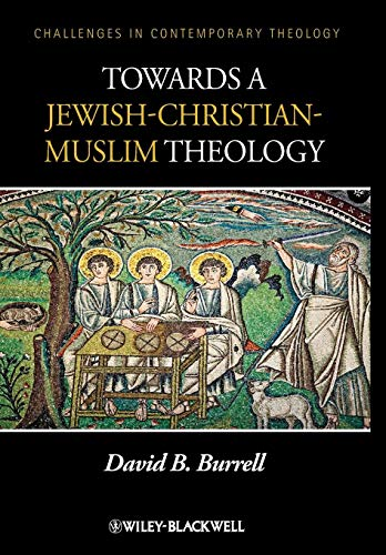 9780470657553: Towards a Jewish-Christian-Muslim Theology (Challenges in Contemporary Theology)