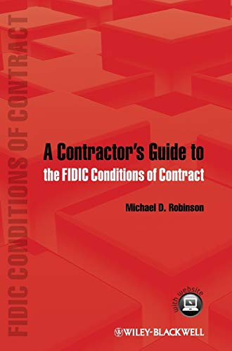 9780470657645: A Contractor's Guide to the FIDIC Conditions of Contract