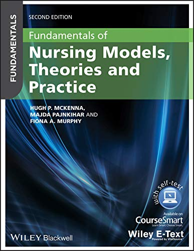 9780470657768: Fundamentals of Nursing Models, Theories and Practice, with Wiley E-Text