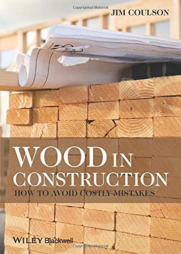 9780470657775: Wood in Construction: How to Avoid Costly Mistakes