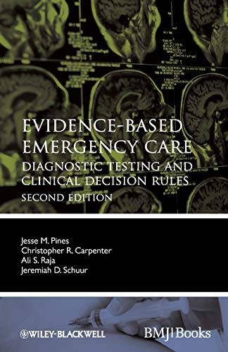 9780470657836: Evidence-Based Emergency Care: Diagnostic Testing and Clinical Decision Rules