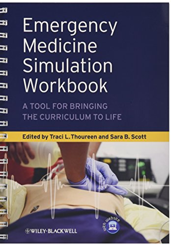 9780470657874: Emergency Medicine Simulation Workbook: A Tool for Bringing the Curriculum to Life