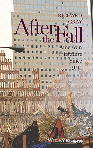 9780470657928: After the Fall: American Literature Since 9/11
