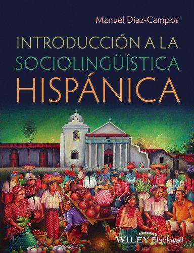 9780470657980: Introduccin a la Sociolingustica Hispnica