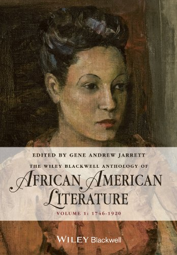 9780470658000: The Wiley Blackwell Anthology of African American Literature, Volume 1: 1746 - 1920