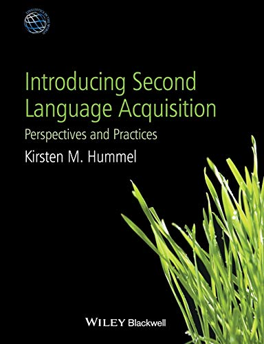9780470658048: Introducing Second Language Acquisition: Perspectives and Practices