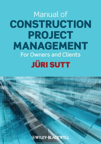 9780470658246: Manual of Construction Project Management: For Owners and Clients