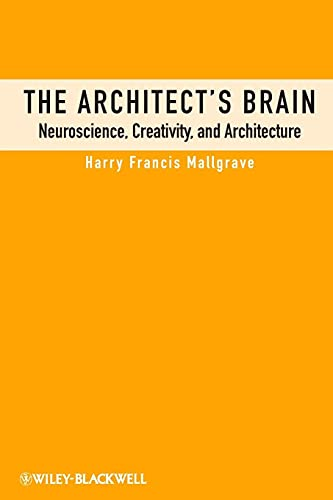 9780470658253: The Architect's Brain: Neuroscience, Creativity, and Architecture