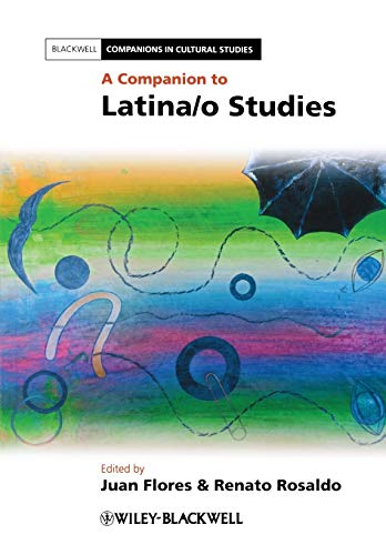 9780470658260: Companion to Latina/o Studies (Blackwell Companions in Cultural Studies)