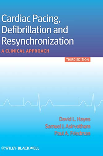 9780470658338: Cardiac Pacing, Defibrillation and Resynchronization: A Clinical Approach