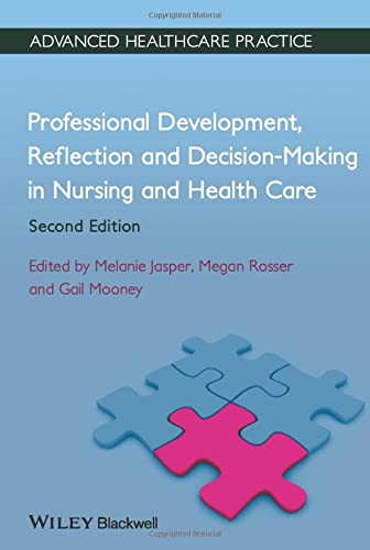 9780470658383: Professional Development, Reflection and Decision-Making in Nursing and Healthcare