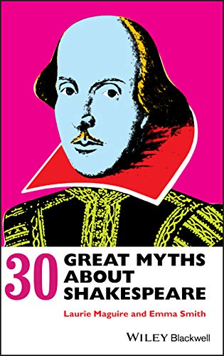 9780470658505: 30 Great Myths about Shakespeare