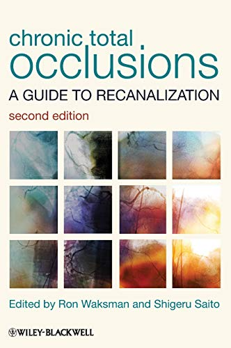 9780470658543: Chronic Total Occlusions: A Guide to Recanalization