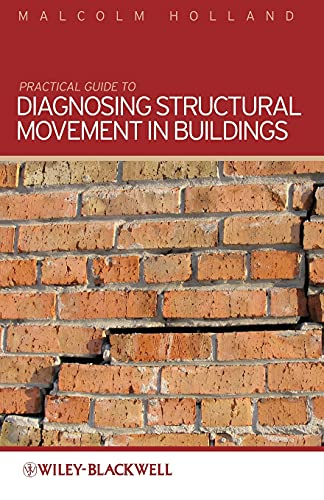 9780470659106: Practical Guide to Diagnosing Structural Movement in Buildings