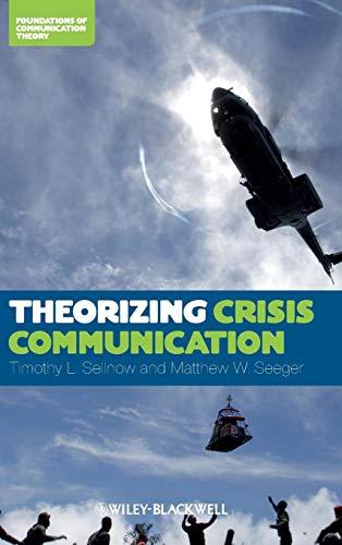 9780470659298: Theorizing Crisis Communication C (Foundations in Communication Theory)