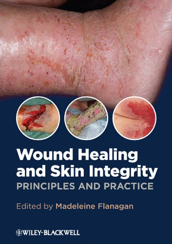 9780470659779: Wound Healing and Skin Integrity: Principles and Practice