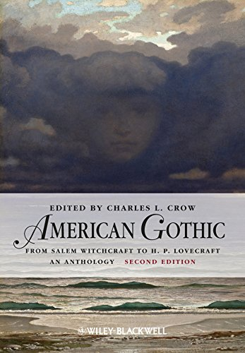 9780470659809: American Gothic: An Anthology from Salem Witchcraft to H. P. Lovecraft (Blackwell Anthologies)