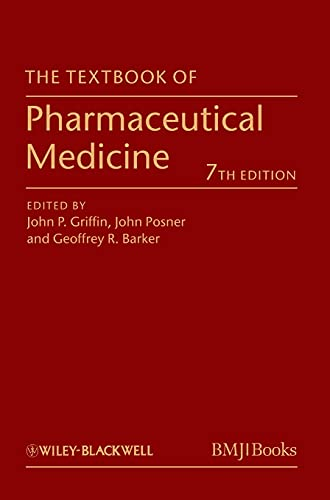 9780470659878: The Textbook of Pharmaceutical Medicine 7E