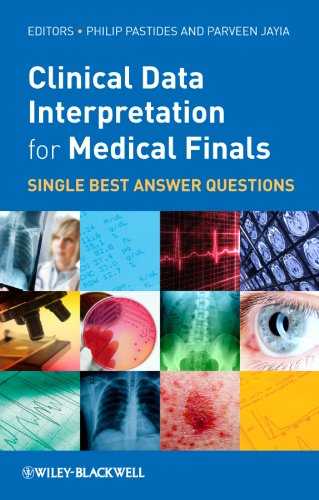 9780470659885: Clinical Data Interpretation for Medical Finals: Single Best Answer Questions