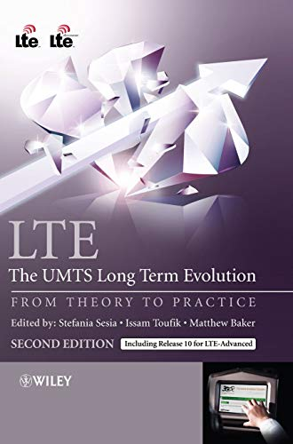 9780470660256: LTE: The UMTS Long Term Evolution: From Theory to Practice
