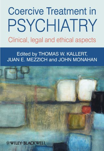 9780470660720: Coercive Treatment in Psychiatry: Clinical, legal and ethical aspects