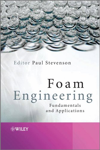 9780470660805: Foam Engineering: Fundamentals and Applications