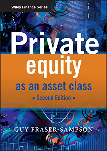 9780470661383: Private Equity as an Asset Class