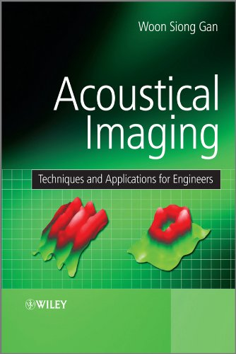 9780470661604: Acoustical Imaging: Techniques and Applications for Engineers