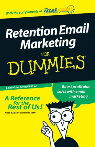Retention Email Marketing For Dummies®: Wiley