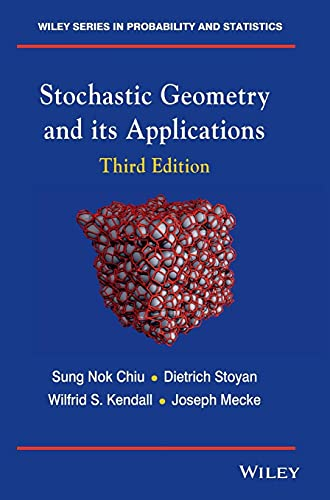 9780470664810: Stochastic Geometry and its Ap (Wiley Series in Probability and Statistics)