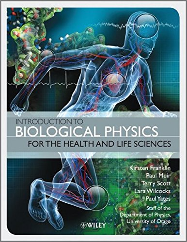 9780470665923: Introduction to Biological Physics for the Health and Life Sciences
