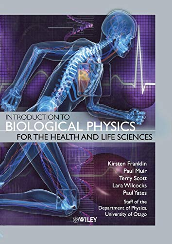 9780470665930: Introduction to Biological Physics for the Health and Life Sciences