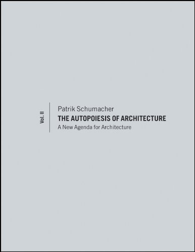 9780470666159: 2: The Autopoiesis of Architecture, Volume II: A New Agenda for Architecture