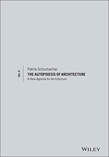 9780470666166: The Autopoiesis of Architecture: A New Agenda for Architecture: 2