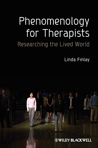 9780470666456: Phenomenology for Therapists: Researching the Lived World