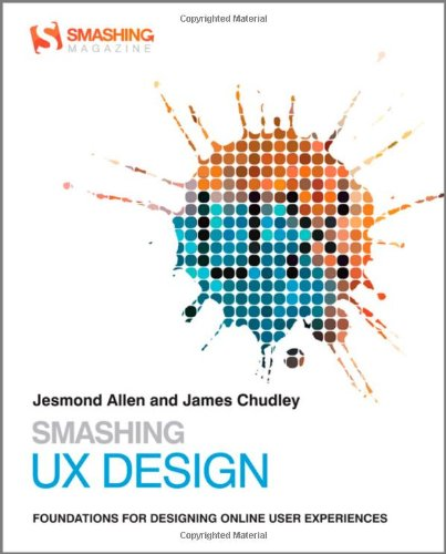 9780470666852: Smashing UX Design: Foundations for Designing Online User Experiences (Smashing Magazine Book Series)
