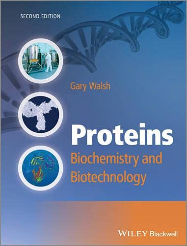 Proteins - Biochemistry and Biotechnology 2E (Paperback): Gary Walsh