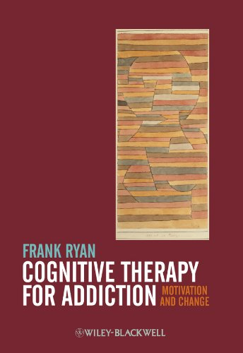 9780470669969: Cognitive Therapy for Addiction: Motivation and Change