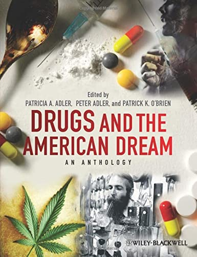9780470670279: Drugs and the American Dream: An Anthology